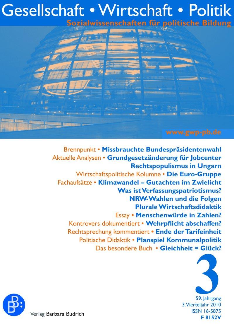 GWP – Gesellschaft. Wirtschaft. Politik 3-2010: Freie Beiträge