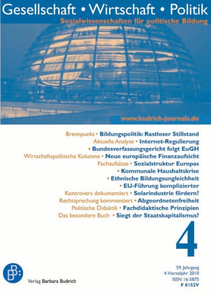 GWP – Gesellschaft. Wirtschaft. Politik 4-2010: Freie Beiträge