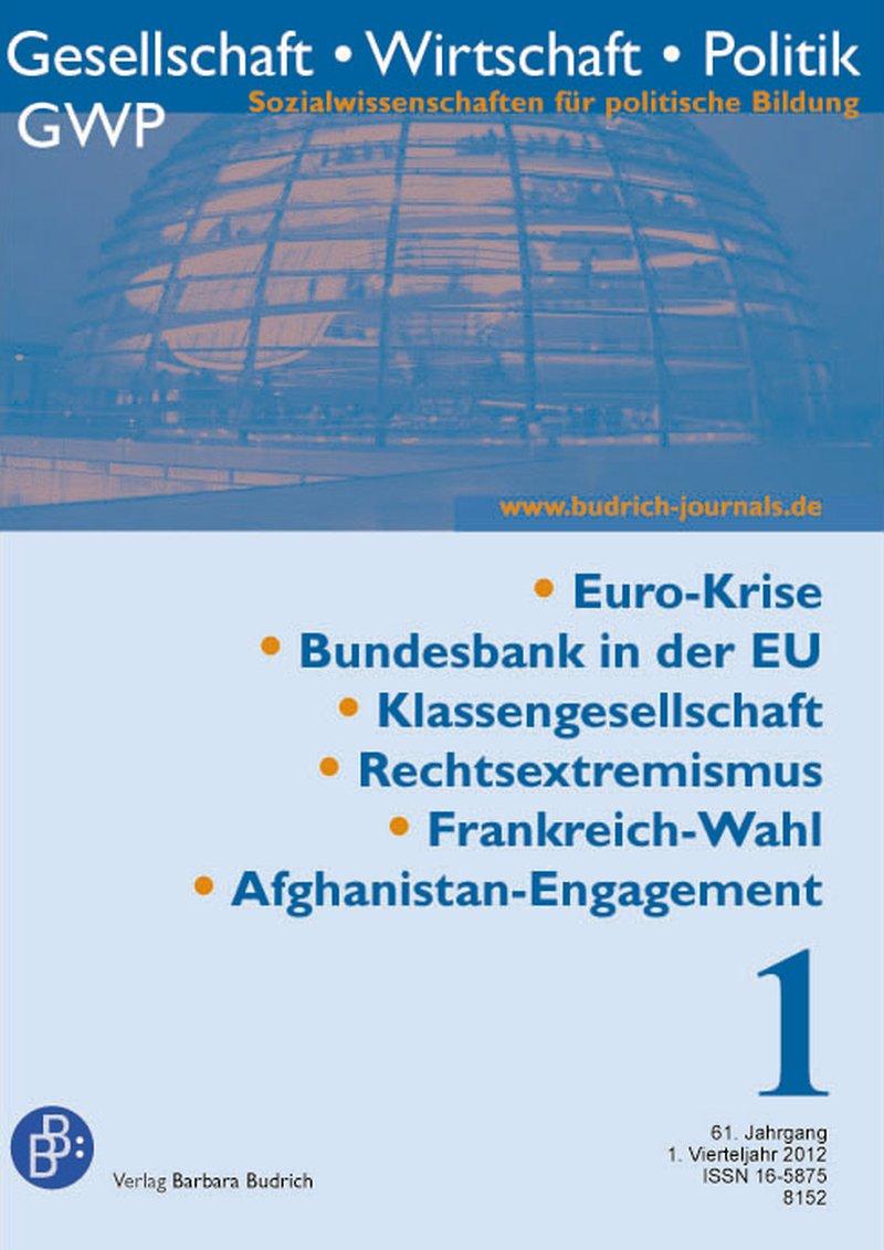 GWP – Gesellschaft. Wirtschaft. Politik 1-2012: Freie Beiträge