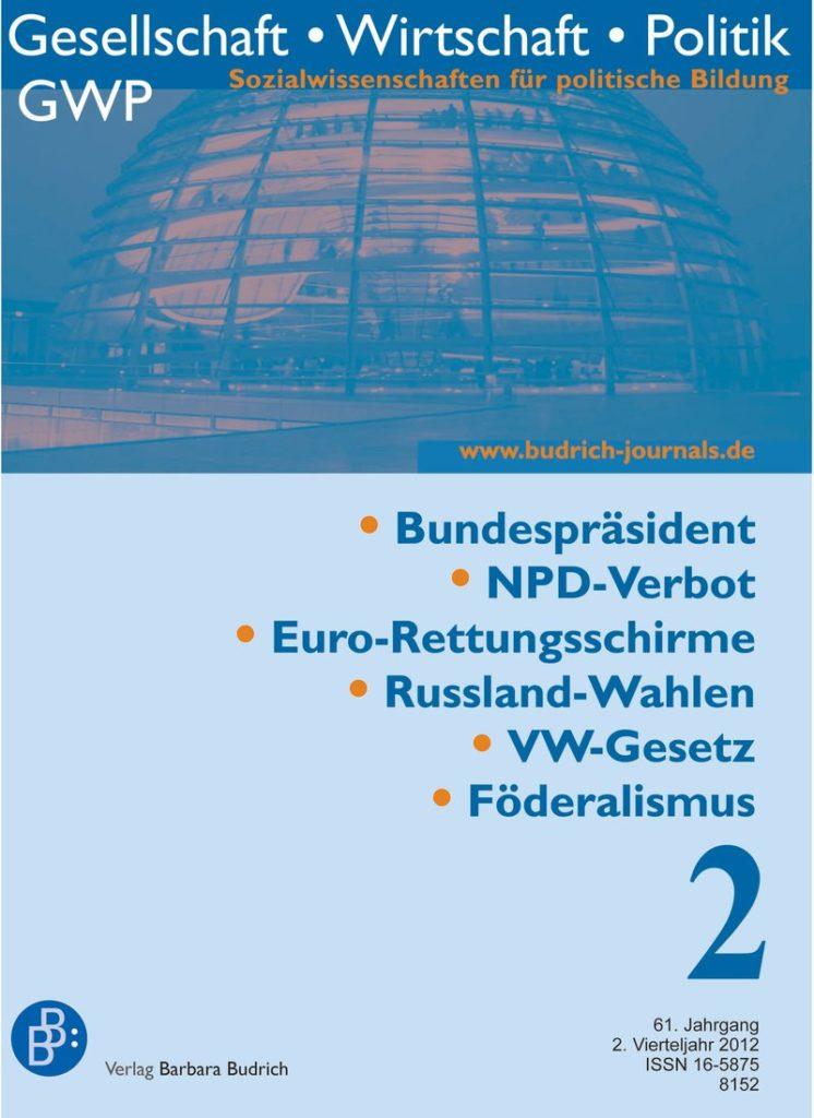 GWP – Gesellschaft. Wirtschaft. Politik 2-2012: Freie Beiträge