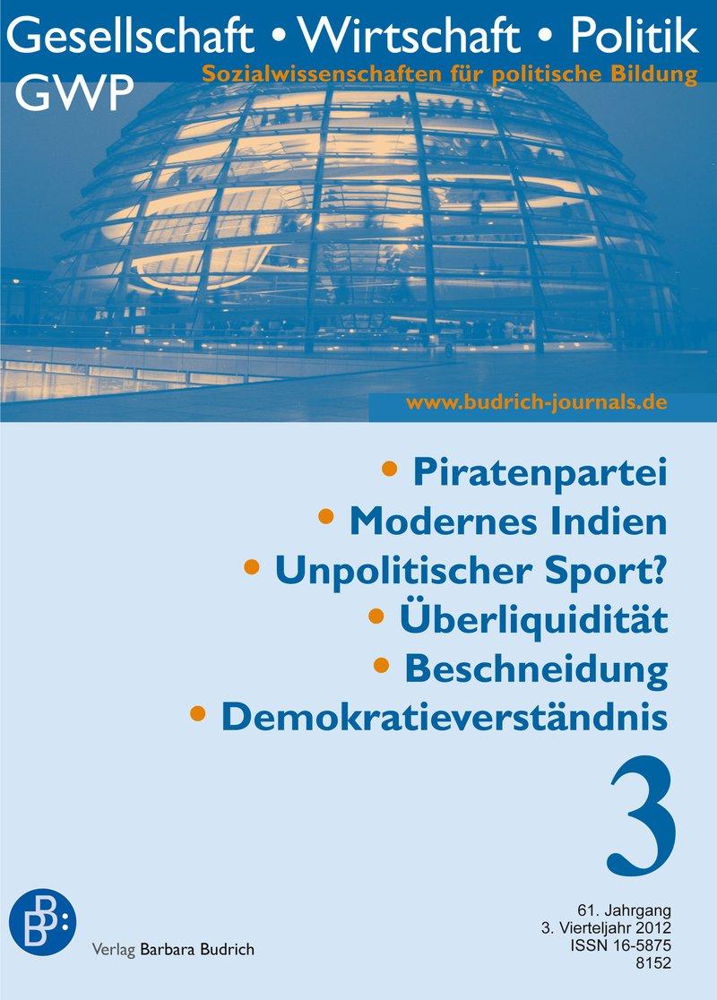 GWP – Gesellschaft. Wirtschaft. Politik 3-2012: Freie Beiträge