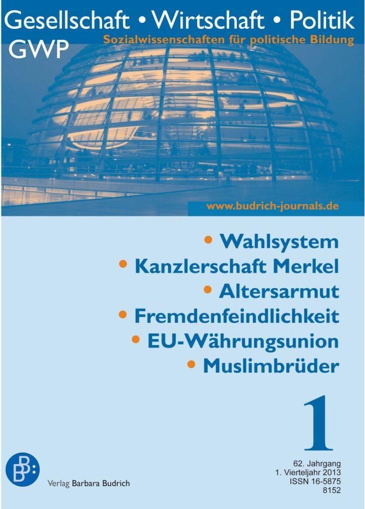 GWP – Gesellschaft. Wirtschaft. Politik 1-2013: Freie Beiträge