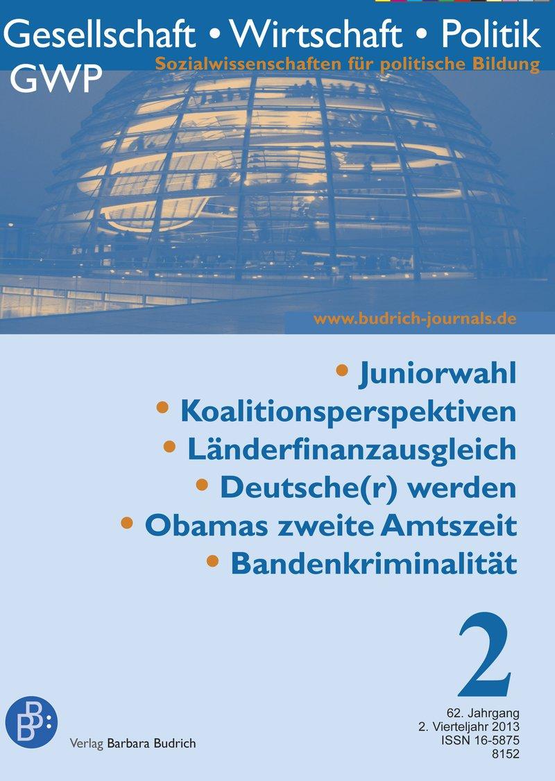 GWP – Gesellschaft. Wirtschaft. Politik 2-2013: Freie Beiträge