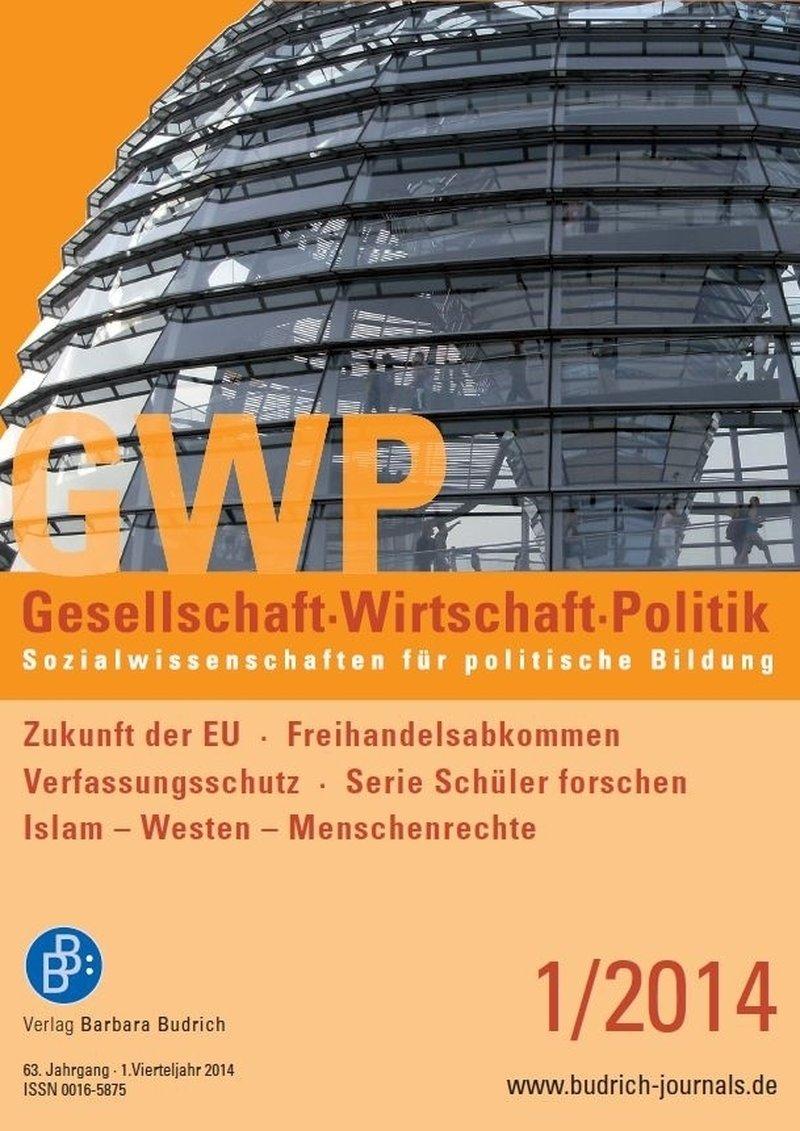 GWP – Gesellschaft. Wirtschaft. Politik 1-2014: Freie Beiträge