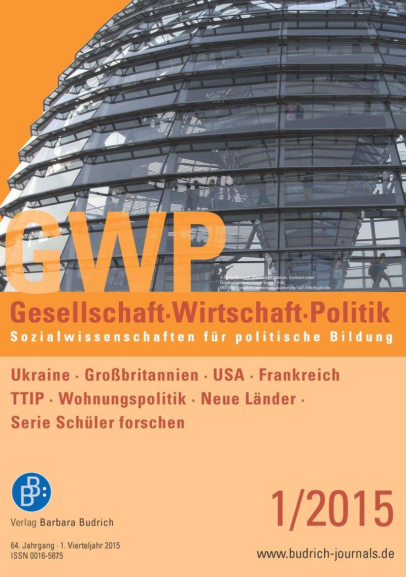 GWP – Gesellschaft. Wirtschaft. Politik 1-2015: Freie Beiträge