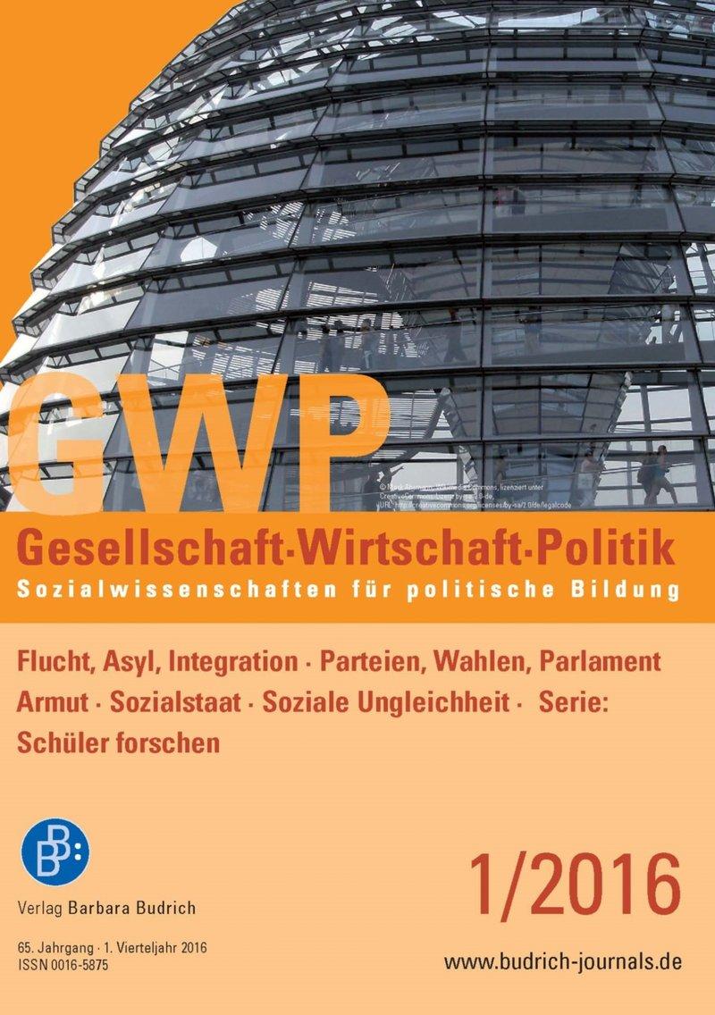 GWP – Gesellschaft. Wirtschaft. Politik 1-2016