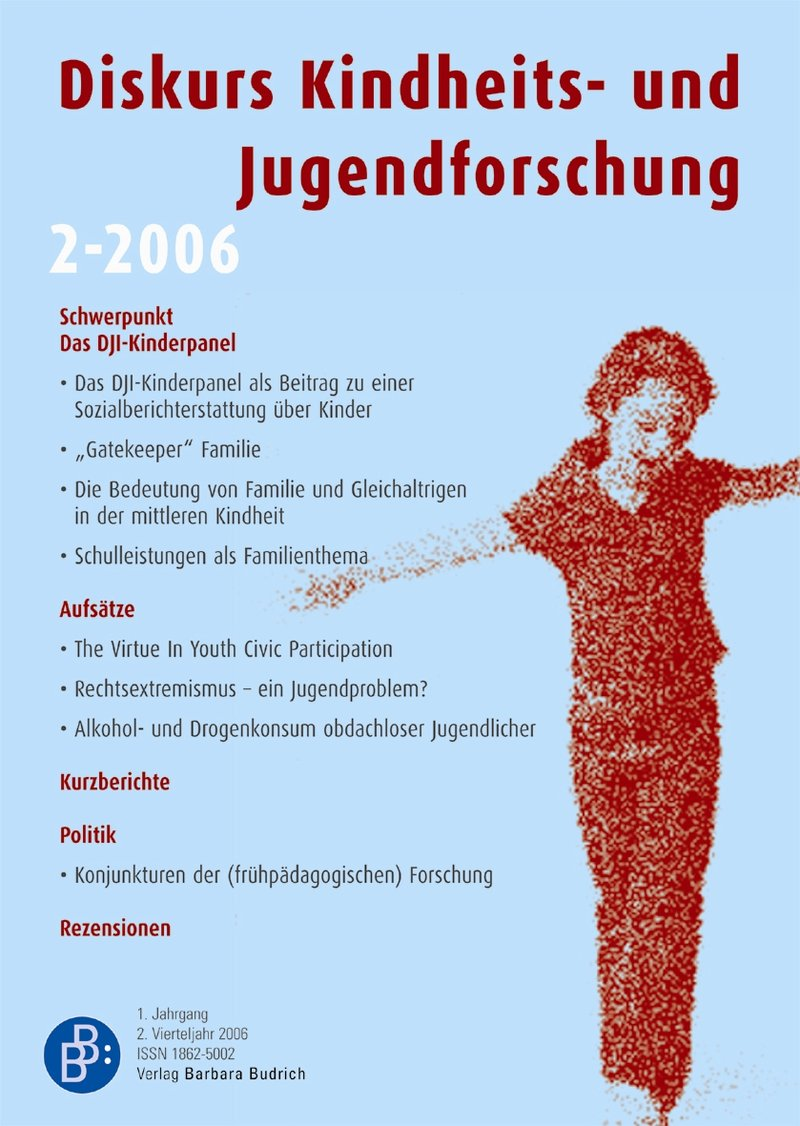 Diskurs Kindheits- und Jugendforschung / Discourse. Journal of Childhood and Adolescence Research 2-2006: Sozialberichterstattung über Kinder