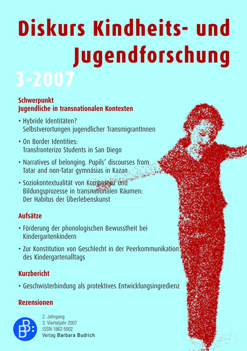 Diskurs Kindheits- und Jugendforschung / Discourse. Journal of Childhood and Adolescence Research 3-2007: Jugendliche in transnationalen Kontexten