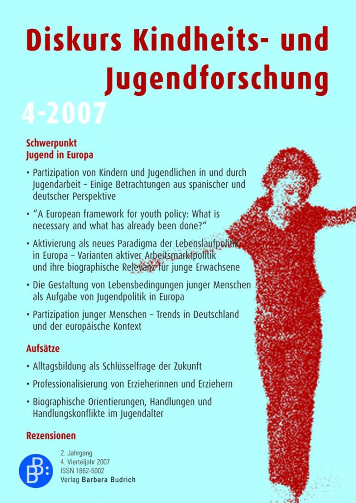 Diskurs Kindheits- und Jugendforschung / Discourse. Journal of Childhood and Adolescence Research 4-2007: Jugend in Europa