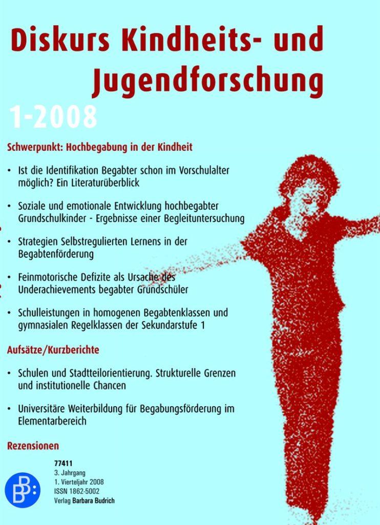 Diskurs Kindheits- und Jugendforschung / Discourse. Journal of Childhood and Adolescence Research 1-2008: Hochbegabung in der Kindheit