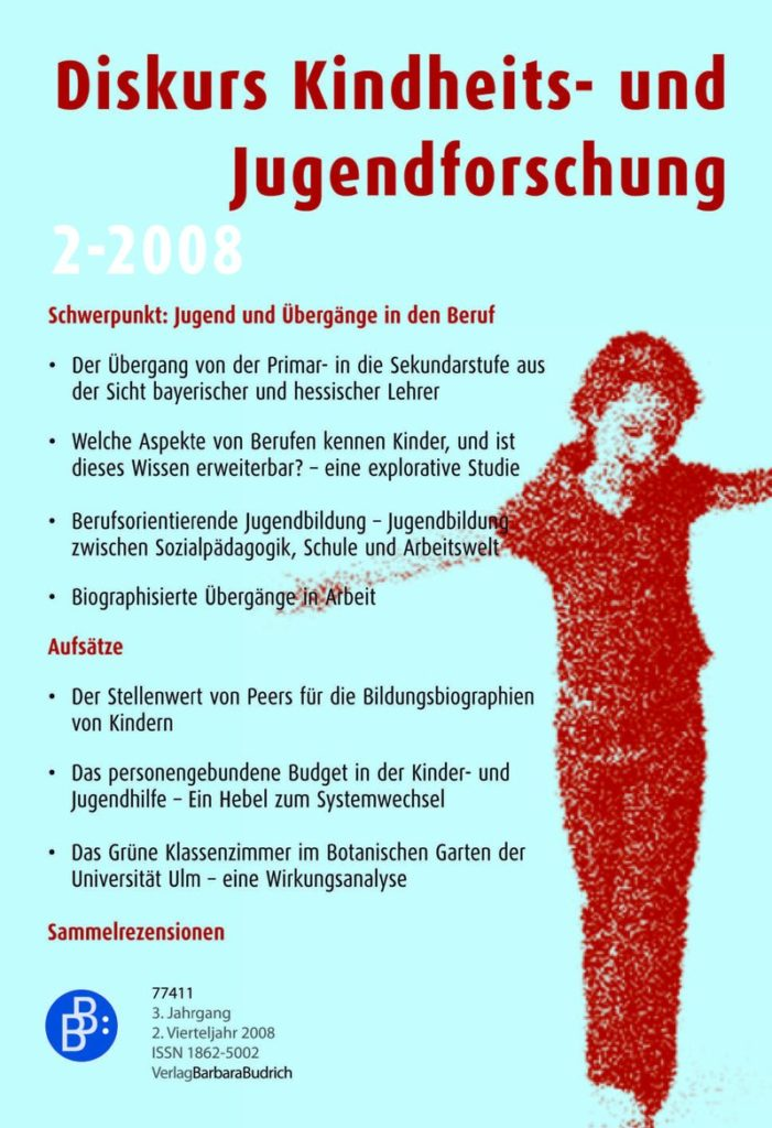 Diskurs Kindheits- und Jugendforschung / Discourse. Journal of Childhood and Adolescence Research 2-2008: Jugend und Übergänge in den Beruf