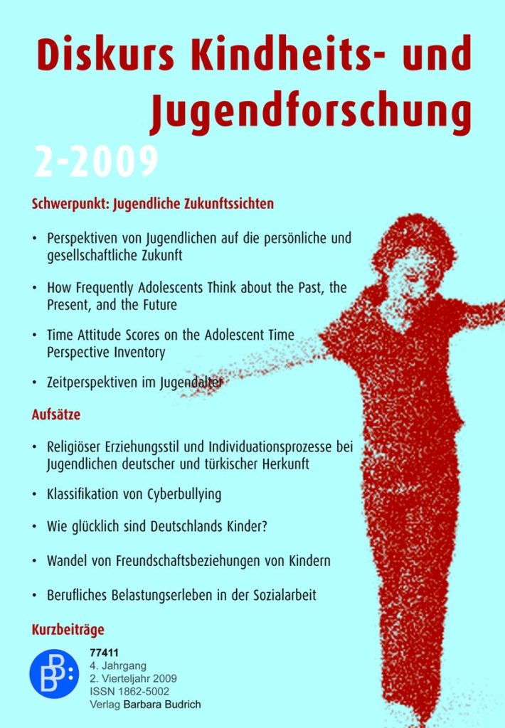 Diskurs Kindheits- und Jugendforschung / Discourse. Journal of Childhood and Adolescence Research 2-2009: Jugendliche Zukunftssichten