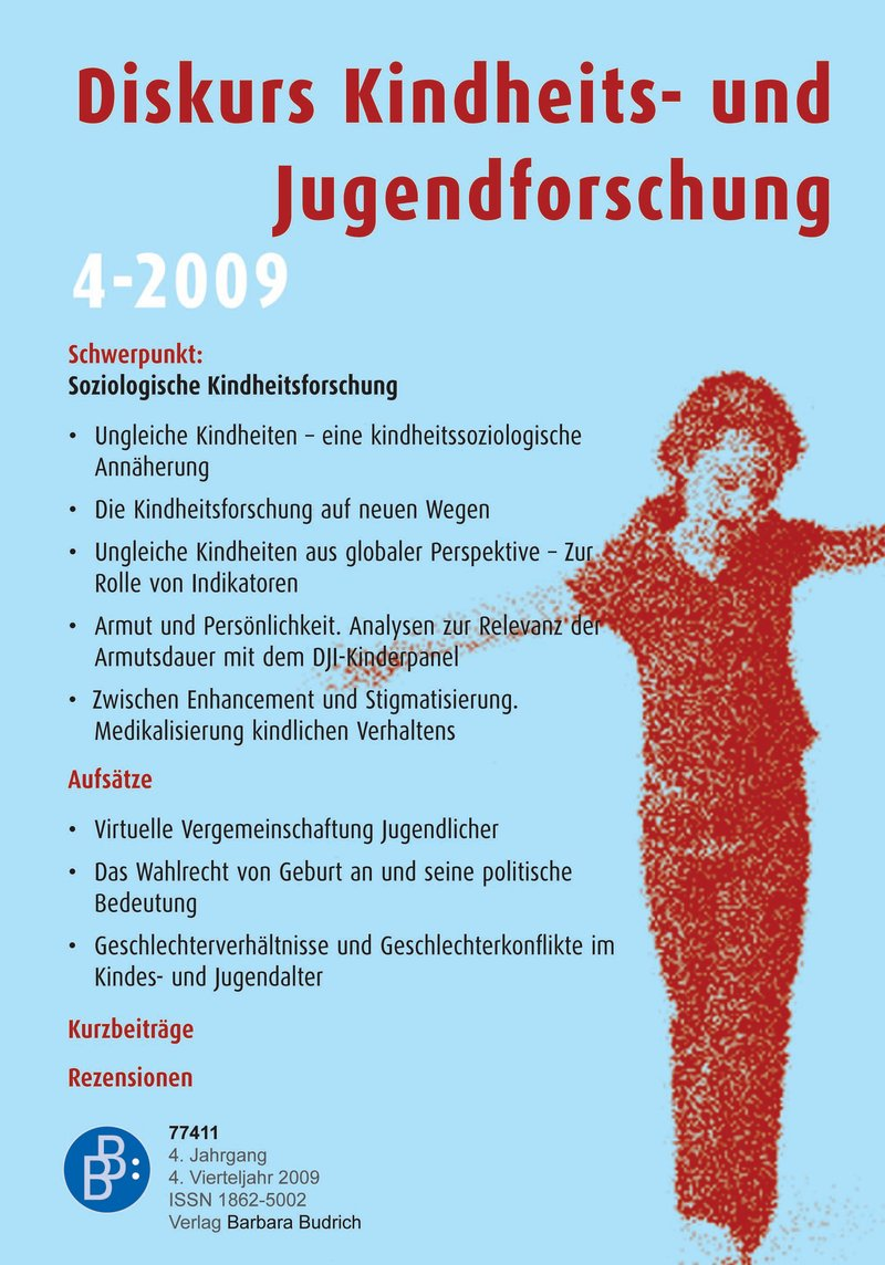 Diskurs Kindheits- und Jugendforschung / Discourse. Journal of Childhood and Adolescence Research 4-2009: Soziologische Kindheitsforschung