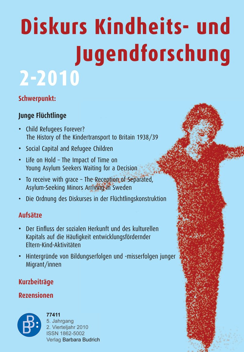 Diskurs Kindheits- und Jugendforschung / Discourse. Journal of Childhood and Adolescence Research 2-2010: Junge Flüchtlinge