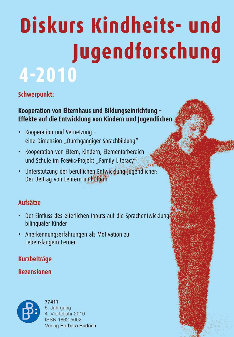 Diskurs Kindheits- und Jugendforschung / Discourse. Journal of Childhood and Adolescence Research 4-2010: Kooperation von Elternhaus und Bildungseinrichtungen
