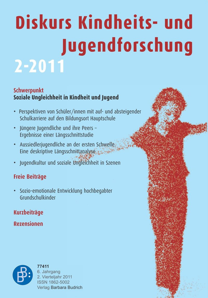Diskurs Kindheits- und Jugendforschung / Discourse. Journal of Childhood and Adolescence Research 2-2011: Soziale Ungleichheit in Kindheit und Jugend