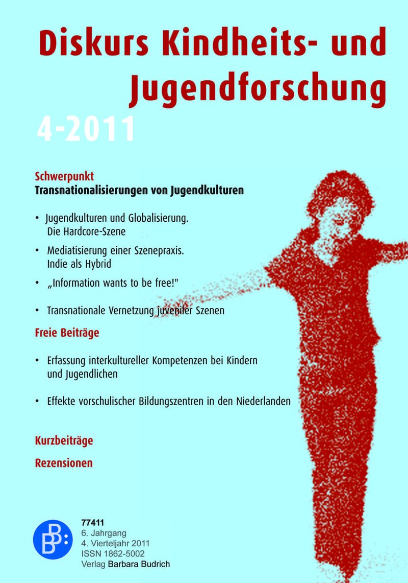 Diskurs Kindheits- und Jugendforschung / Discourse. Journal of Childhood and Adolescence Research 4-2011: Transnationalisierungen von Jugendkulturen
