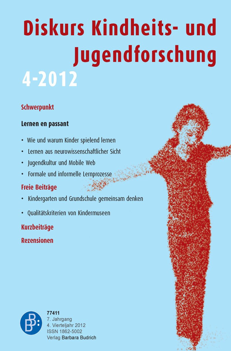 Diskurs Kindheits- und Jugendforschung / Discourse. Journal of Childhood and Adolescence Research 4-2012: Lernen en passant