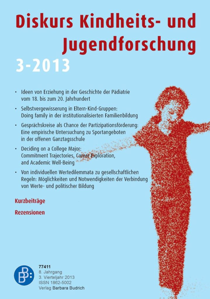 Diskurs Kindheits- und Jugendforschung / Discourse. Journal of Childhood and Adolescence Research 3-2013: Freie Beiträge