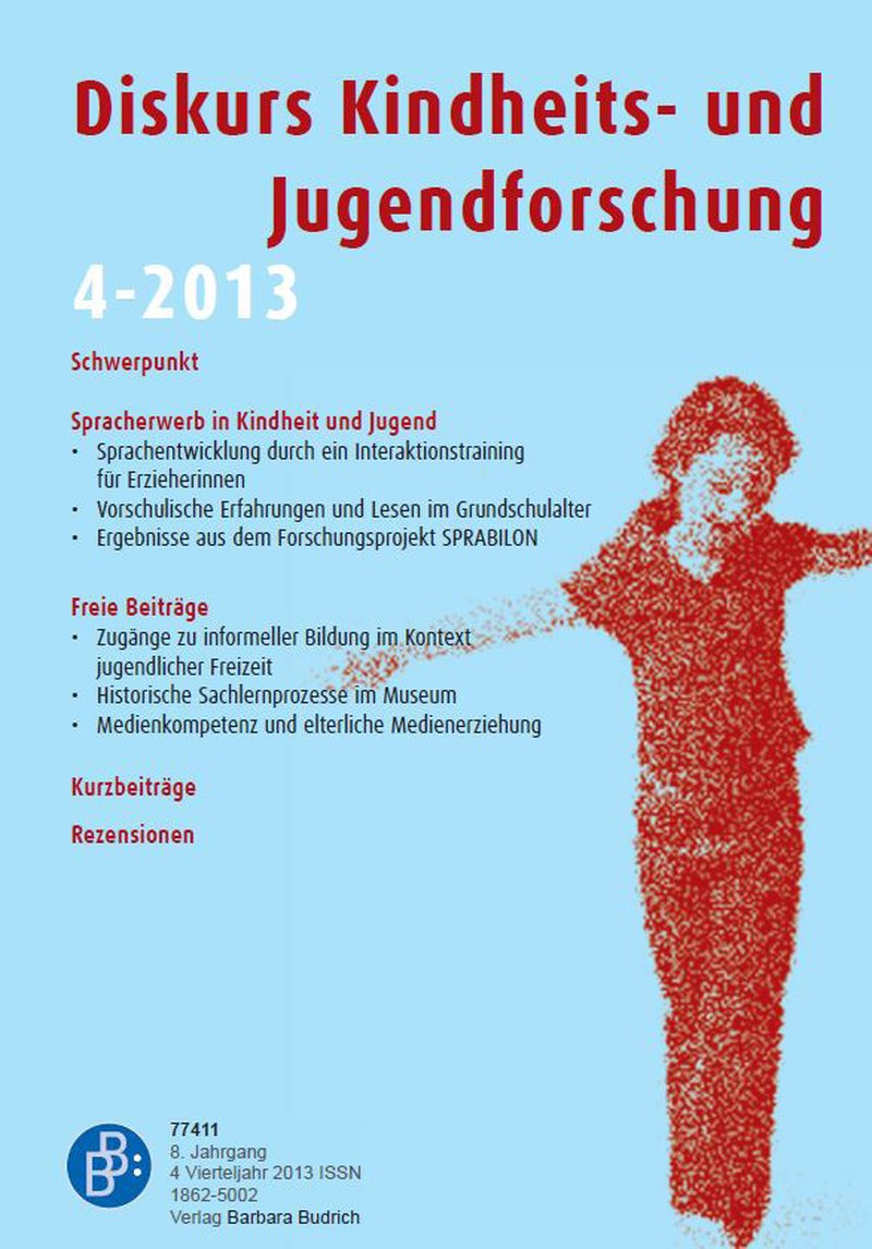Diskurs Kindheits- und Jugendforschung / Discourse. Journal of Childhood and Adolescence Research 4-2013: Spracherwerb in Kindheit und Jugend