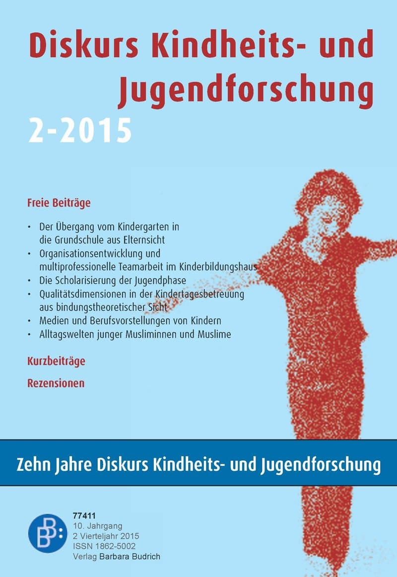 Diskurs Kindheits- und Jugendforschung / Discourse. Journal of Childhood and Adolescence Research 2-2015: Freie Beiträge