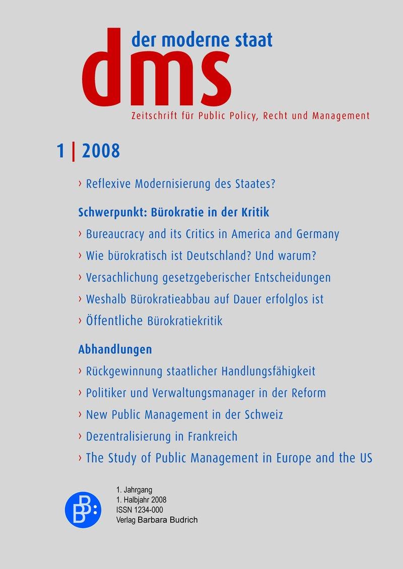 dms – der moderne staat – Zeitschrift für Public Policy, Recht und Management 1-2008: Bürokratie in der Kritik