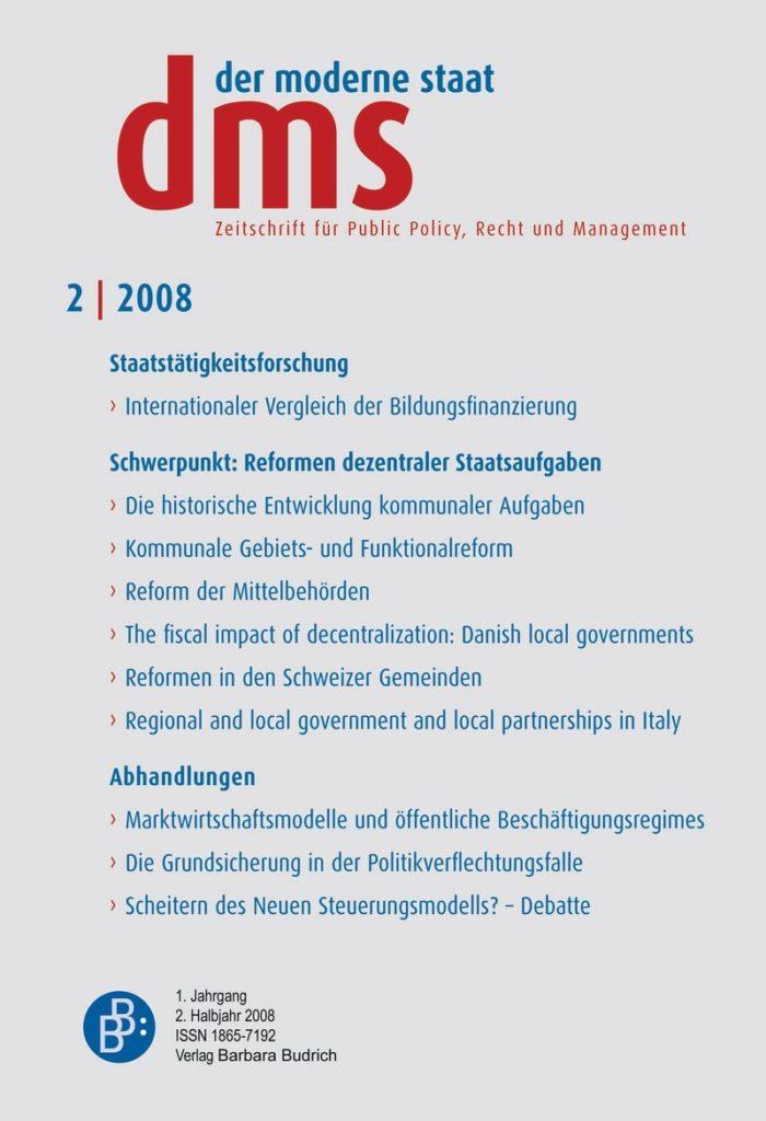 dms – der moderne staat – Zeitschrift für Public Policy, Recht und Management 2-2008: Reformen dezentraler Staatsaufgaben
