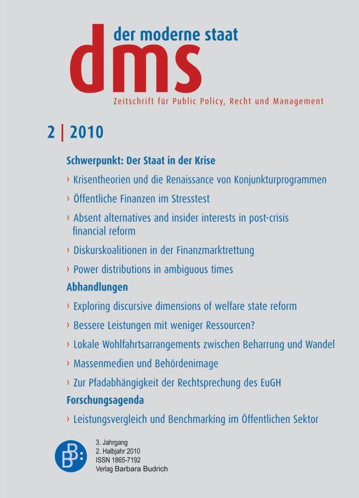 dms – der moderne staat – Zeitschrift für Public Policy, Recht und Management 2-2010: Der Staat in der Krise