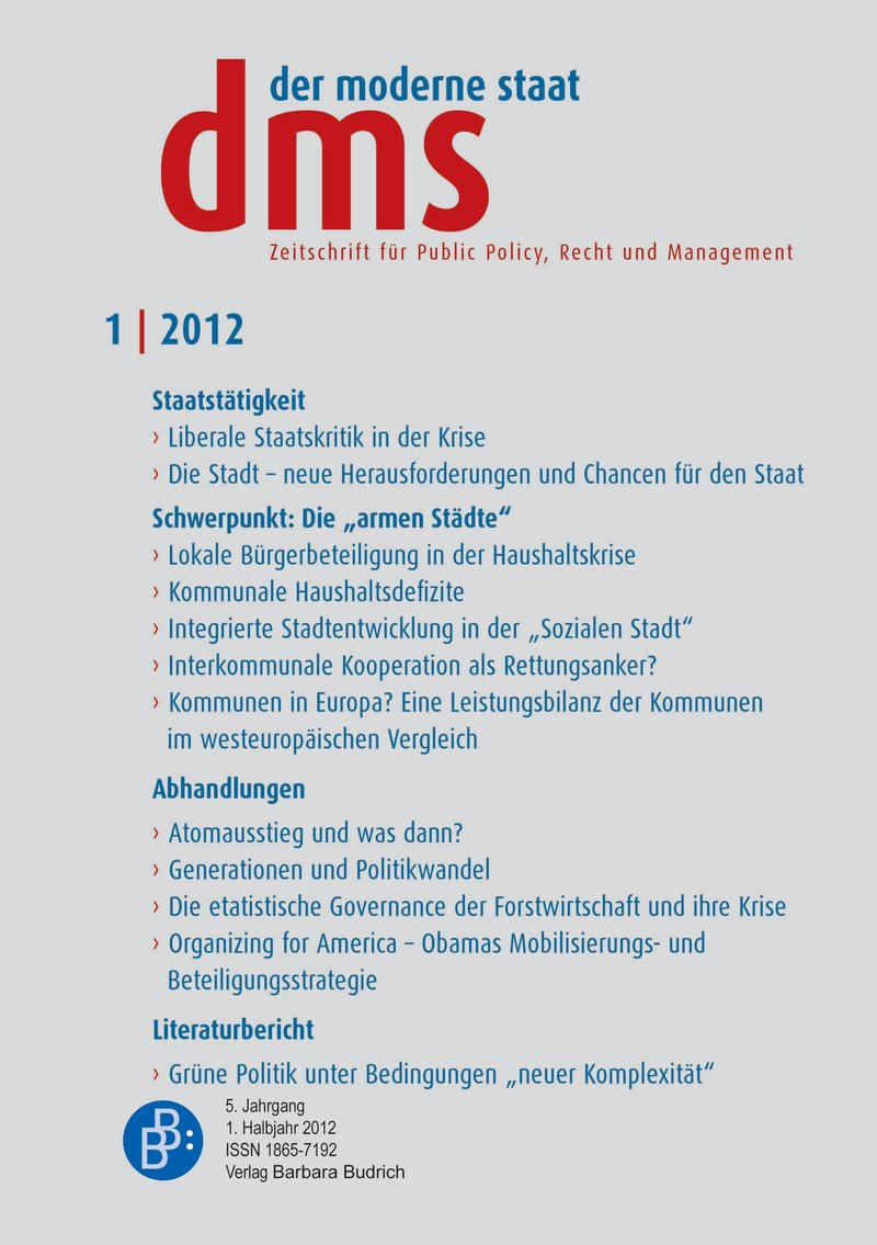 """dms – der moderne staat – Zeitschrift für Public Policy, Recht und Management 1-2012: Die """"armen Städte"""""""