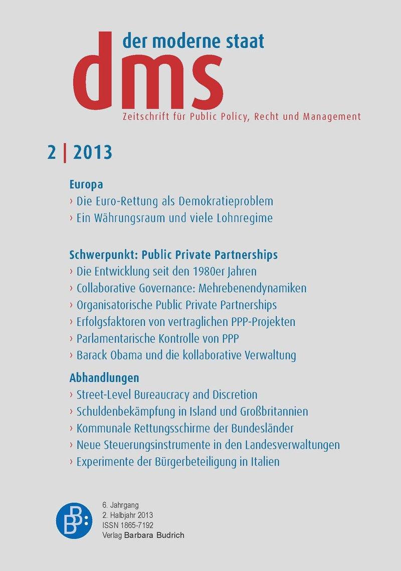 dms – der moderne staat – Zeitschrift für Public Policy, Recht und Management 2-2013: Public Private Partnership und Collaborative Governance