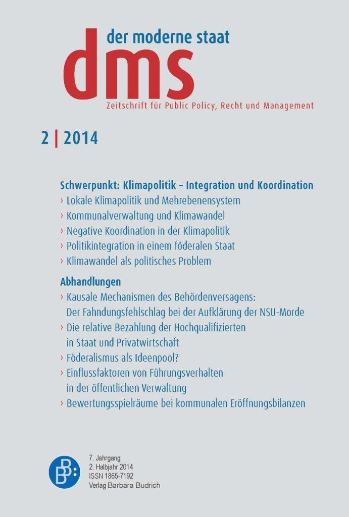 dms – der moderne staat – Zeitschrift für Public Policy, Recht und Management 2-2014: Klimapolitik ‒ Integration und Koordination