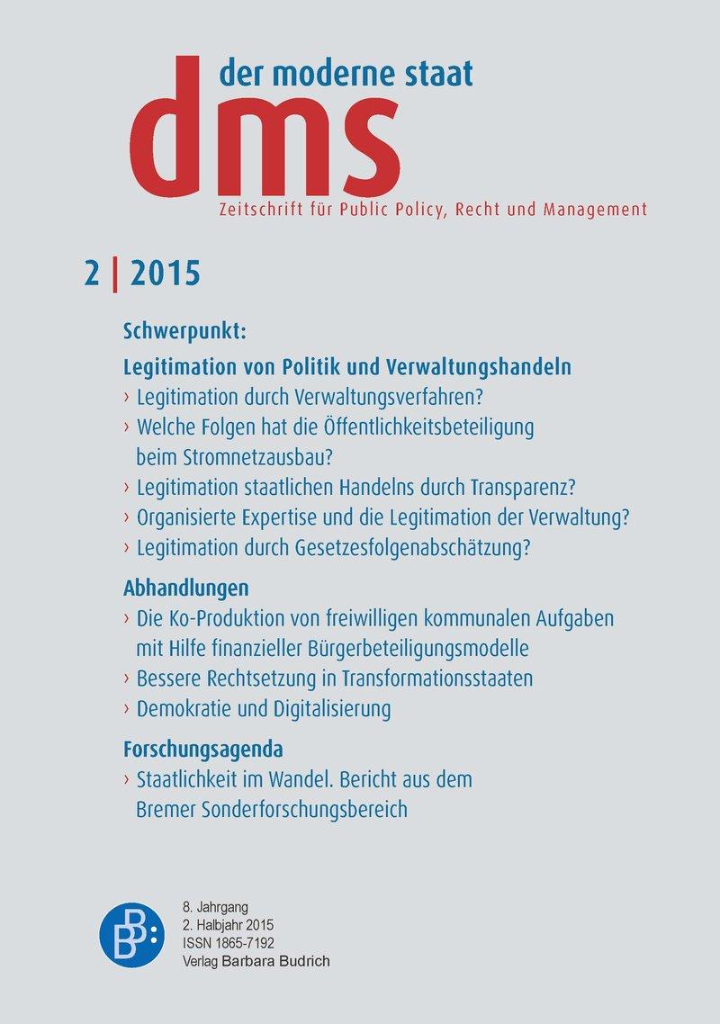 dms – der moderne staat – Zeitschrift für Public Policy, Recht und Management 2-2015: Legitimation von Politik und Verwaltungshandeln