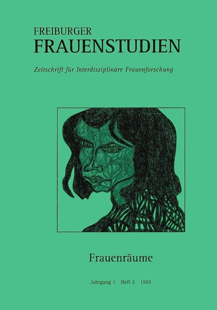 FGS – Freiburger GeschlechterStudien 2-1995: Frauenräume