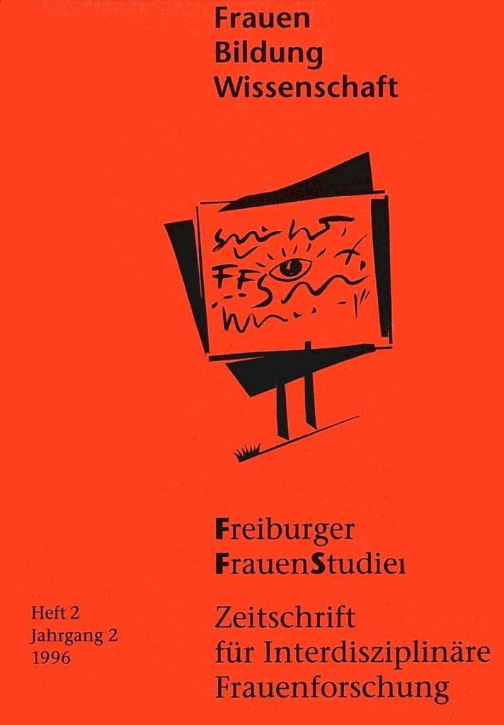 FGS – Freiburger GeschlechterStudien 2-1996: Frauen – Bildung – Wissenschaft
