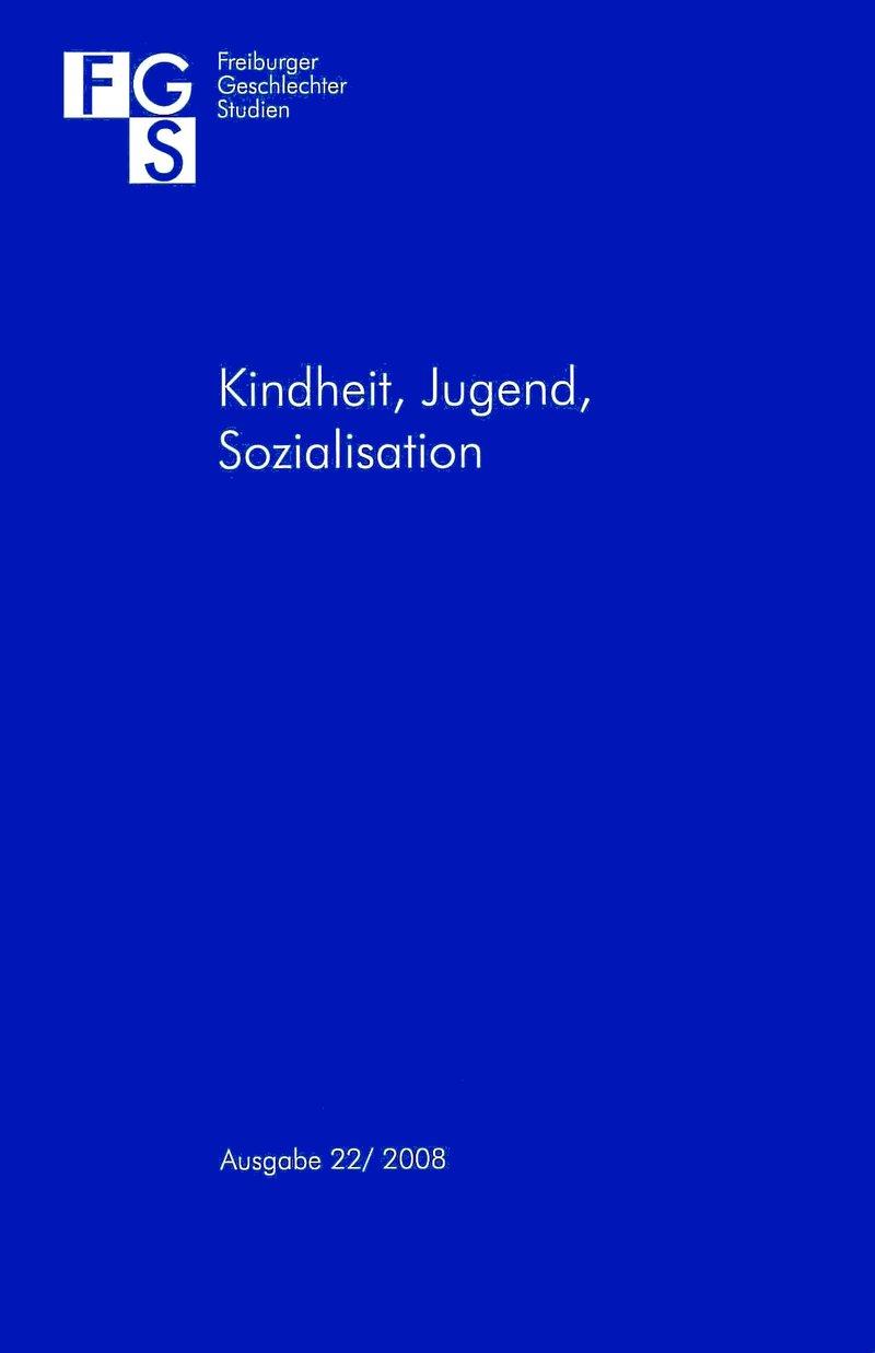 FGS – Freiburger GeschlechterStudien 2008: Kindheit, Jugend, Sozialisation