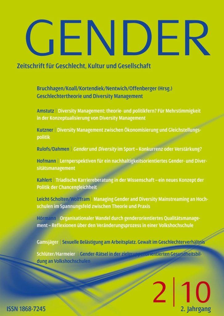 GENDER – Zeitschrift für Geschlecht, Kultur und Gesellschaft 2-2010: Geschlechtertheorie und Diversity Management