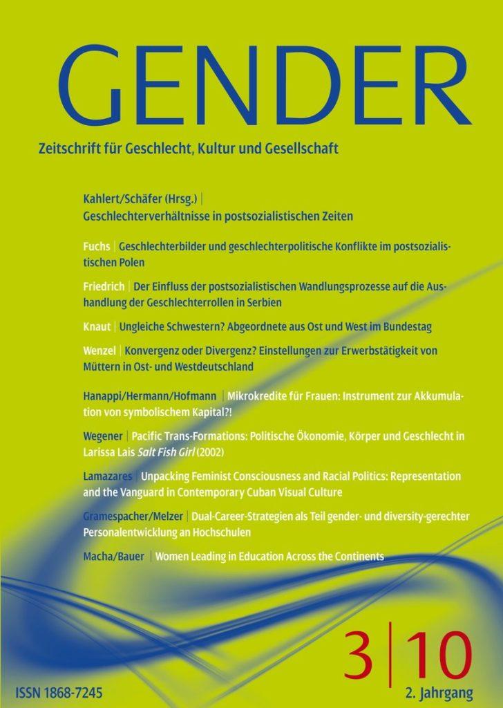 GENDER – Zeitschrift für Geschlecht, Kultur und Gesellschaft 3-2010: Geschlechterverhältnisse in postsozialistischen Zeiten