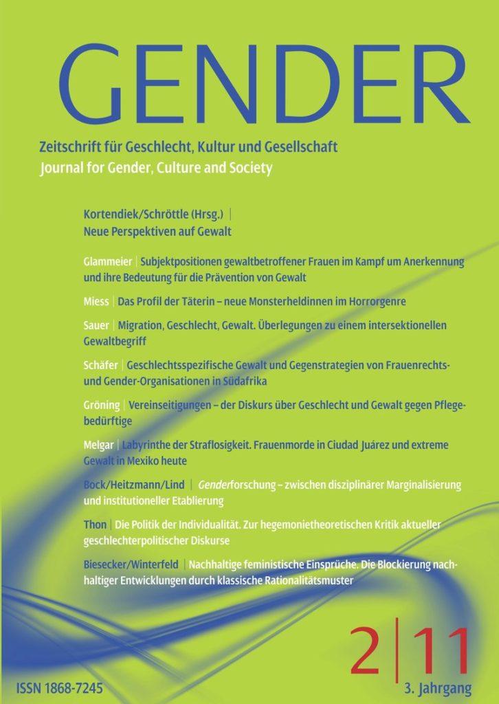 GENDER – Zeitschrift für Geschlecht, Kultur und Gesellschaft 2-2011: Neue Perspektiven auf Gewalt