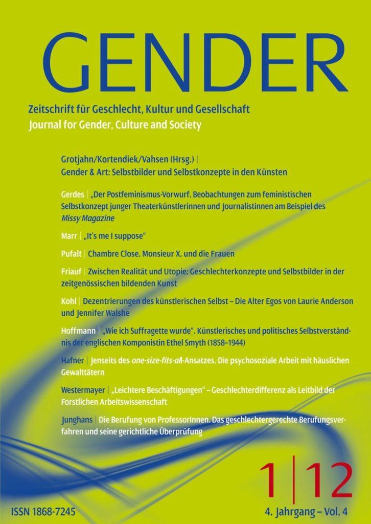 GENDER – Zeitschrift für Geschlecht, Kultur und Gesellschaft 1-2012: Gender and Art: Selbstbilder und Selbstkonzepte in den Künsten