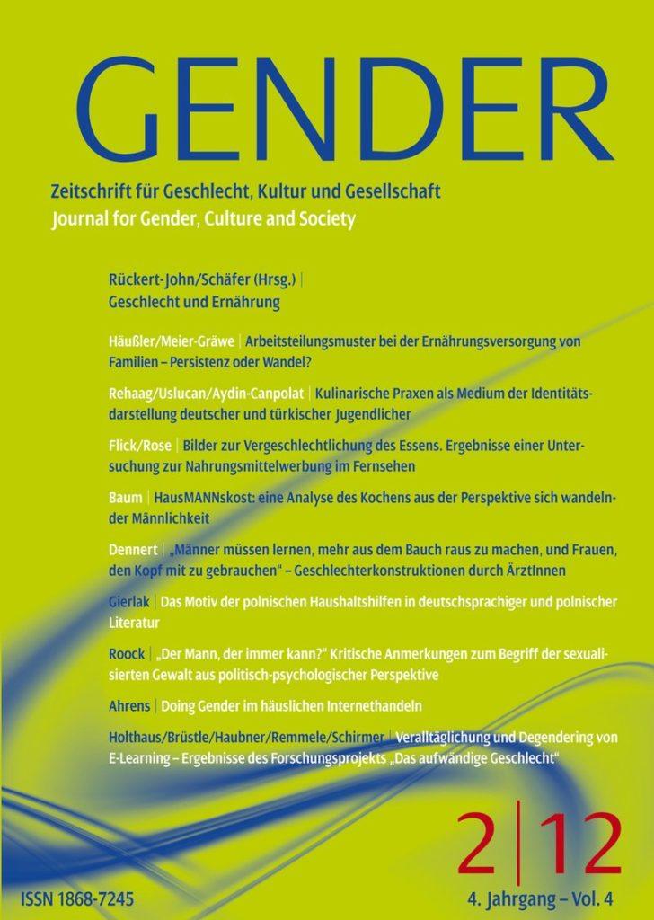 GENDER – Zeitschrift für Geschlecht, Kultur und Gesellschaft 2-2012: Geschlecht und Ernährung