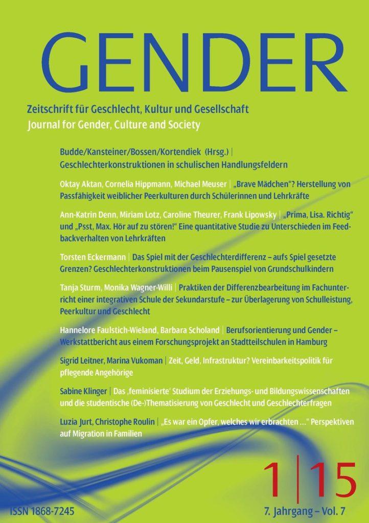 GENDER – Zeitschrift für Geschlecht, Kultur und Gesellschaft 1-2015: Geschlechterkonstruktionen in schulischen Handlungsfeldern