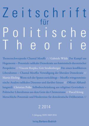ZPTh – Zeitschrift für Politische Theorie 2-2014: Themenschwerpunkt Chantal Mouffe