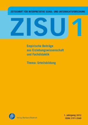 ZISU – Zeitschrift für interpretative Schul- und Unterrichtsforschung 1 (2012): Urteilsbildung