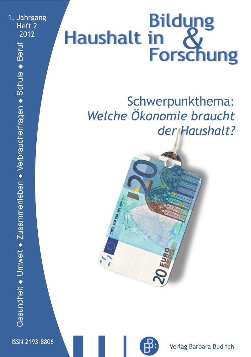 HiBiFo – Haushalt in Bildung & Forschung 2-2012: Welche Ökonomie braucht der Haushalt?