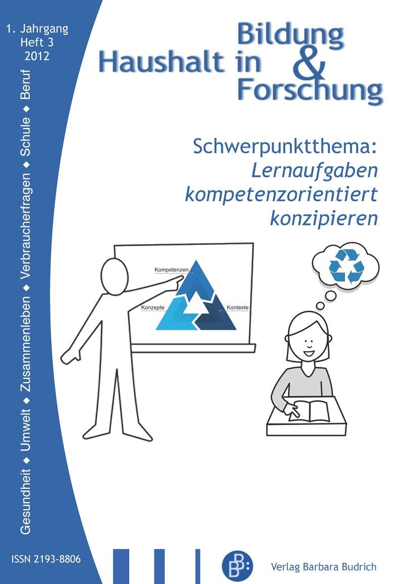 HiBiFo – Haushalt in Bildung & Forschung 3-2012: Lernaufgaben kompetenzorientiert konzipieren