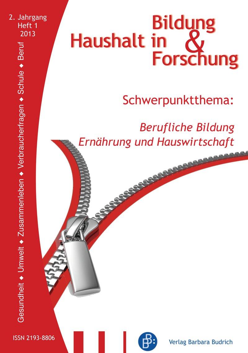 HiBiFo – Haushalt in Bildung & Forschung 1-2013: Berufliche Bildung: Ernährung und Hauswirtschaft