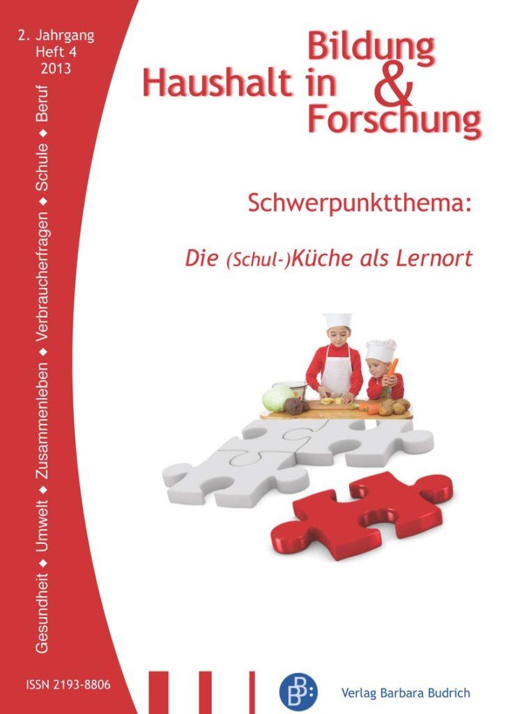 HiBiFo – Haushalt in Bildung & Forschung 4-2013: Die (Schul-)Küche als Lernort