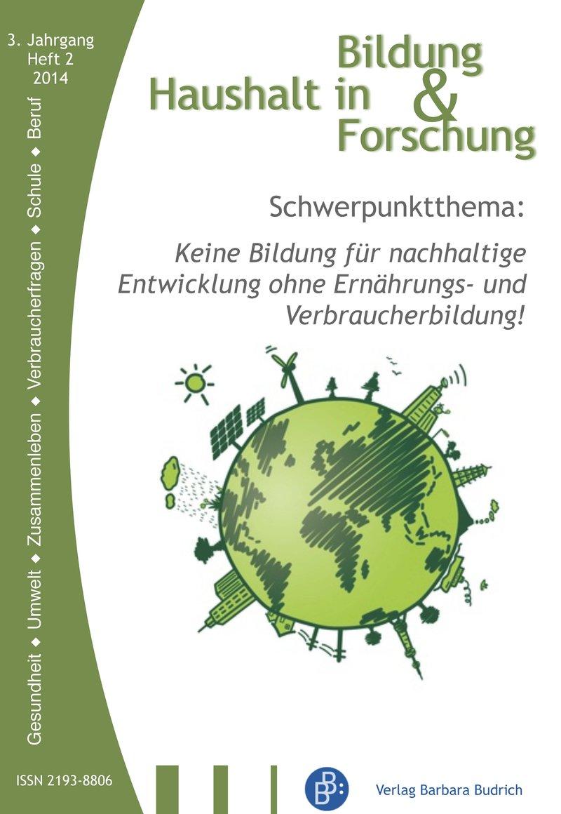 HiBiFo – Haushalt in Bildung & Forschung 2-2014: Keine Bildung für nachhaltige Entwicklung ohne Ernährungs- und Verbraucherbildung