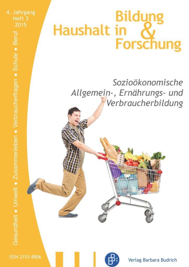 HiBiFo – Haushalt in Bildung & Forschung 3-2015: Sozioökonomische Allgemein-, Ernährungs- und Verbraucherbildung