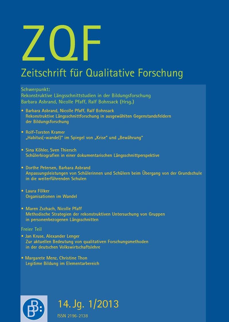 ZQF – Zeitschrift für Qualitative Forschung 1-2013: Rekonstruktive Längsschnittstudien in der Bildungsforschung